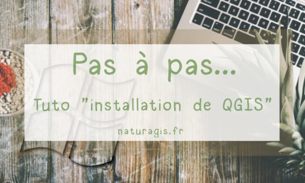 Comment installer QGIS sur Windows ?