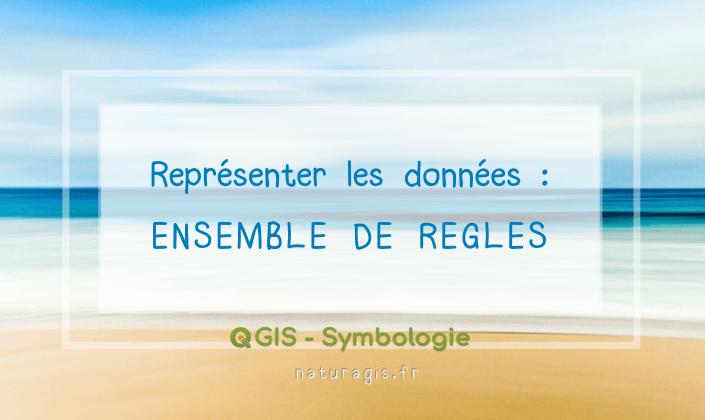 Cartographie avec QGIS: afficher un symbole différent selon plusieurs variables grâce aux ensembles de règles