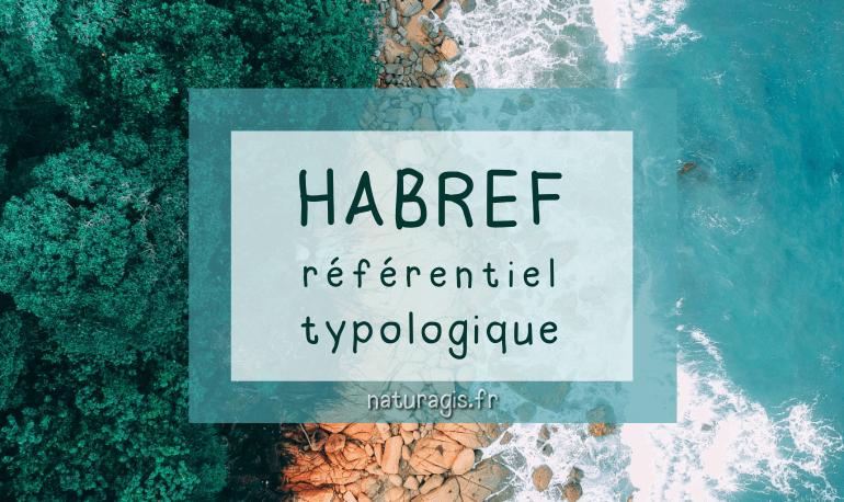 HABREF, le référentiel national des habitats naturels !