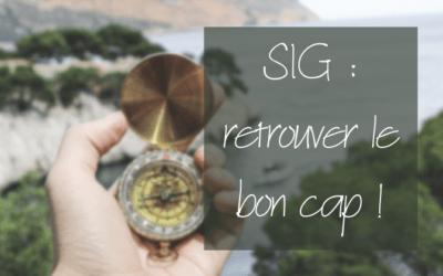 Perdu·e avec votre SIG ? 5 idées à étudier pour vous en sortir !
